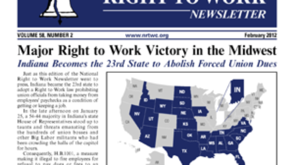 February 2012 issue of The National Right To Work Committee Newsletter is available