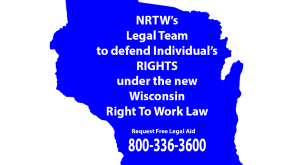 NRTW Legal Team Ready to Defend Wisconsinites' Right To Work