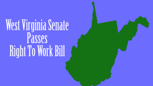 West Virginia Senate Passes Right To Work!