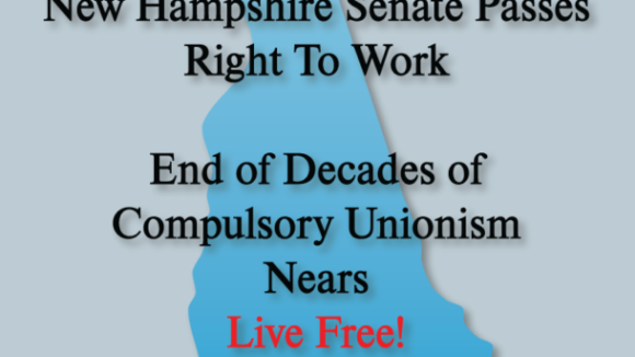 New Hampshire Senate Passes Right to Work Bill