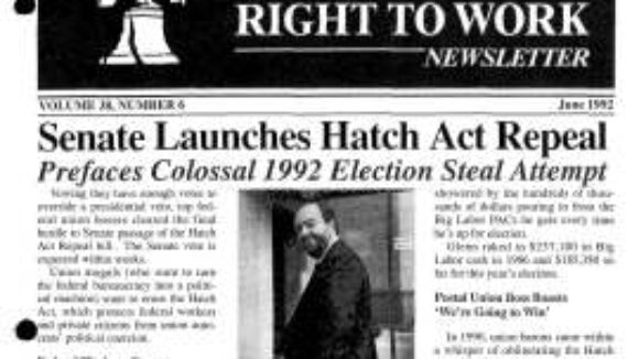 June 1992 National Right to Work Newsletter Summary