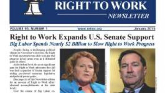 January 2019 National Right To Work Newsletter Summary