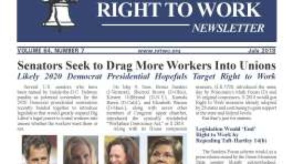 July 2018 National Right To Work Newsletter Summary