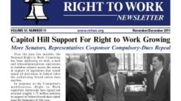 November-December 2011 issue of The National Right To Work Committee Newsletter now available online