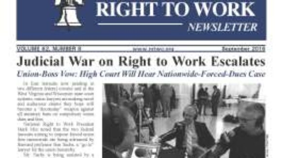 September 2016 National Right to Work Newsletter Summary