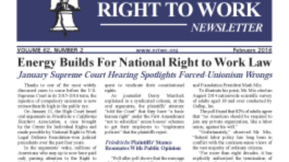 February 2016 National Right To Work Committee Newsletter available online