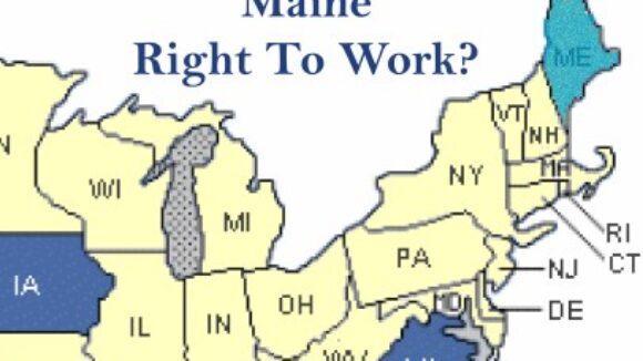 Maine Fights for Right to Work, Too