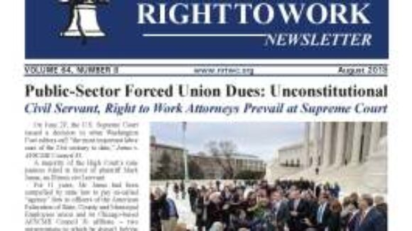 August 2018 National Right To Work Newsletter Summary