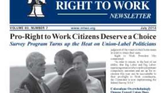 July 2014 National Right to Work Newsletter Summary