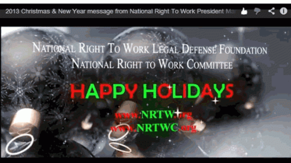 Happy Holidays from The National Right To Work – 2013