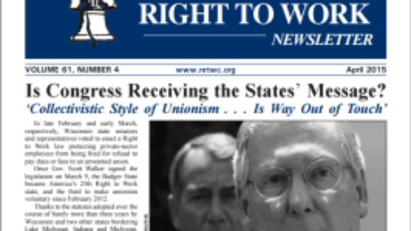April 2015 National Right To Work Newsletter available online