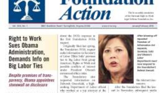 January/February 2010 National Right To Work Legal Defense Foundation Newsletter Now On-line