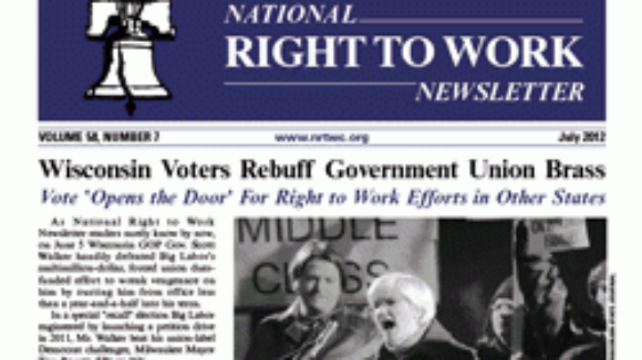 July 2012 National Right To Work Committee Newsletter Available Online