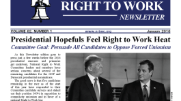 January 2016 National Right To Work Committee Newsletter available online