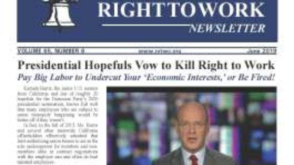June 2019 National Right to Work Newsletter  Summary