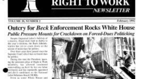February 1992 National Right To Work Newsletter Summary
