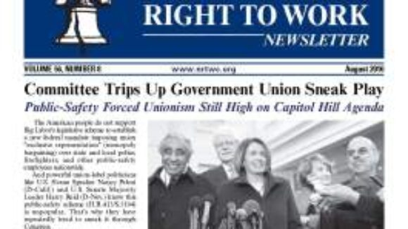 August 2010 National Right to Work Newsletter Summary