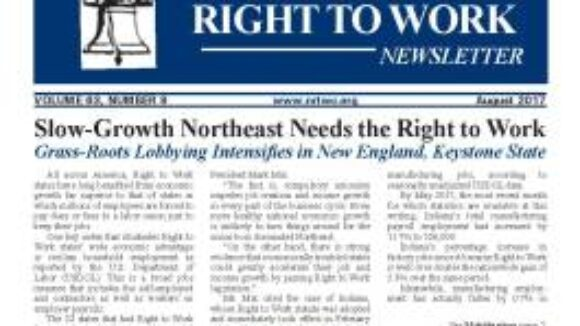 August 2017 National Right To Work Newsletter Summary