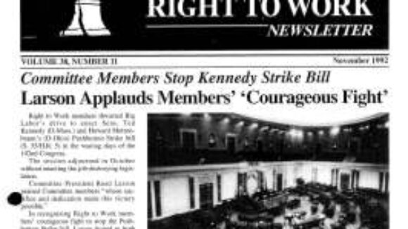 November 1992 National Right To Work Newsletter Summary