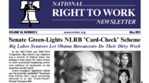May 2012 National Right To Work Committee Newsletter Available Online