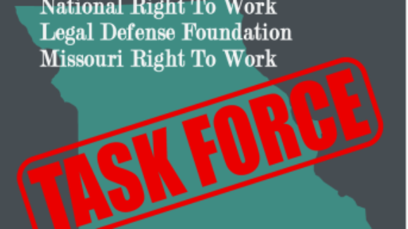 National Right to Work Legal Defense Foundation Launches Missouri Task Force