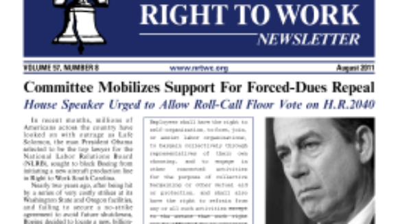August 2011 issue of The National Right To Work Committee Newsletter now available