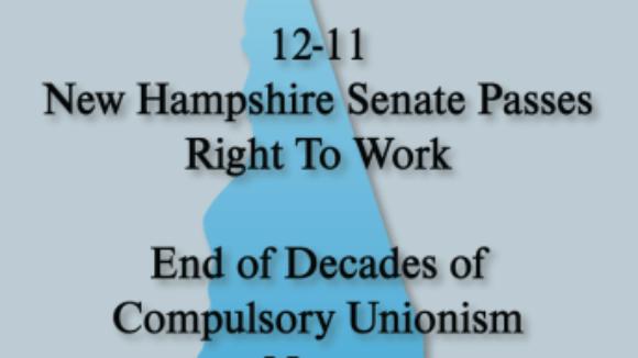 New Hampshire Senate Passes Right to Work Bill