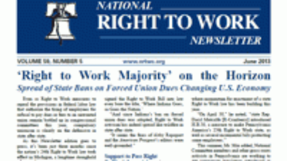 June 2013 National Right To Work Committee Newsletter Available Online