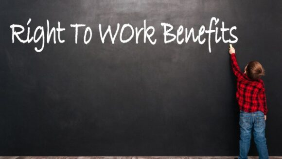 2019 Right To Work Benefit Analysis