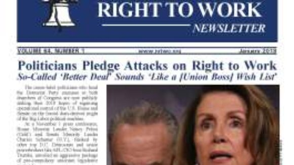 January 2018 National Right To Work Newsletter Summary