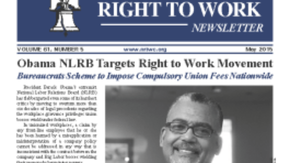 May 2015 National Right To Work Committee Newsletter available online