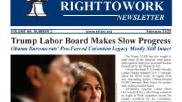 February 2020 National Right To Work Newsletter Summary