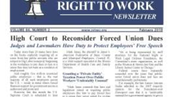 February 2018 National Right To Work Newsletter Summary