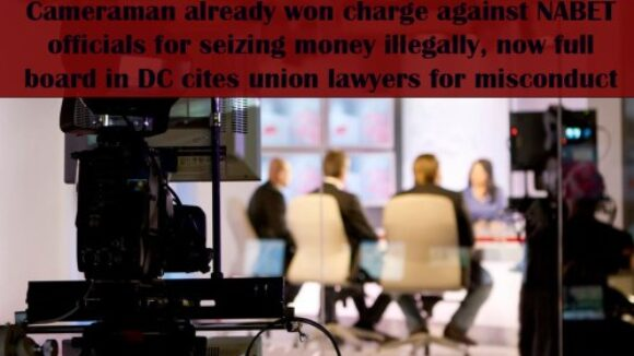 Portland Cameraman Wins in Case Charging NABET/CWA Union Lawyers with Illegal Intimidation