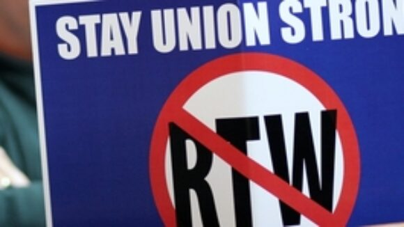 Fact: Union Members Benefit from Right To Work Laws