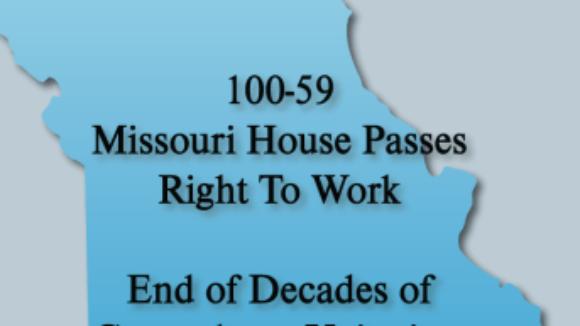 Missouri Right to Work Bill Passes in Missouri House
