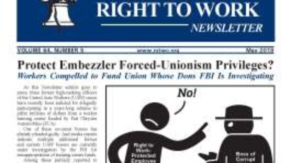 May 2018 National Right To Work Newsletter Summary