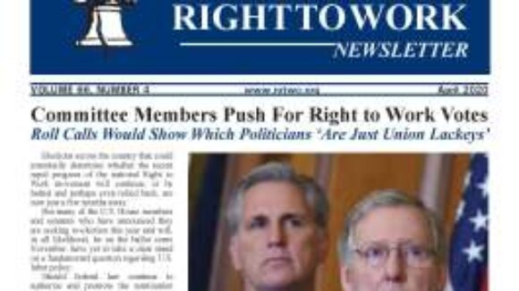 April 2020 National Right To Work Newsletter Summary
