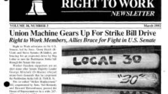 March 1992 National Right To Work Newsletter Summary