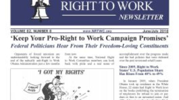 June/July 2016 National Right to Work Newsletter Summary