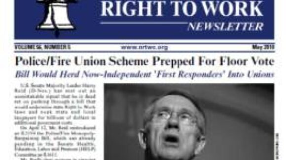 May 2010 The National Right To Work Committee Newsletter available for download