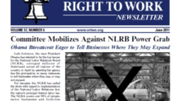 June 2011 issue of The National Right To Work Committee Newsletter now available