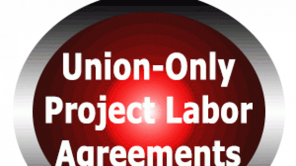Big Labor's Smack-down -- Union-Only PLAs Can Be Outlawed
