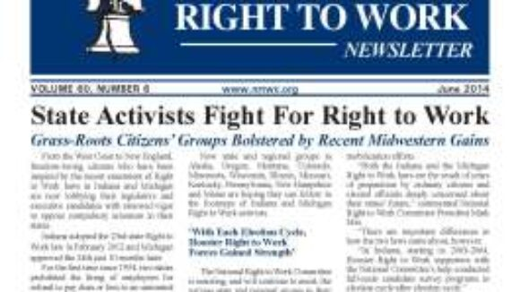 June 2014 National Right to Work Newsletter Summary