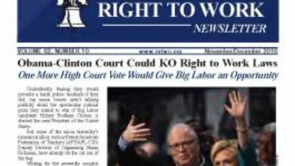 November/December 2016 National Right to Work Newsletter Summary