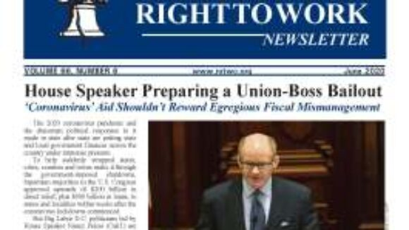 June 2020 National Right To Work Newsletter Summary