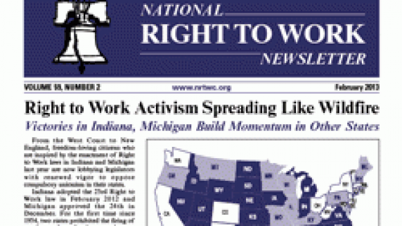 February 2013 National Right To Work Committee Newsletter Available Online