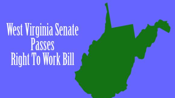 West Virginia Senate Passes Right To Work!