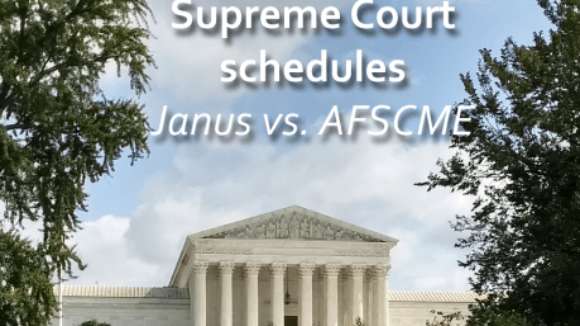 SCOTUS To Hear Right To Work for Public Servants Case
