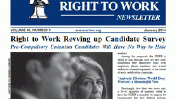 January 2014 National Right To Work Committee Newsletter Available Online